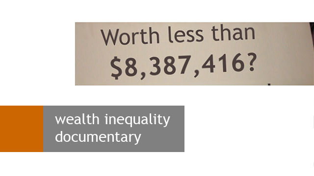 Wealth Inequality Documentary